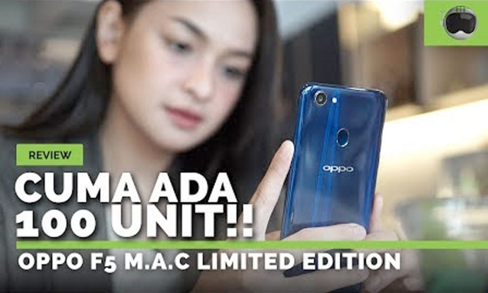 video unboxing oppo f5 m a c limited edition