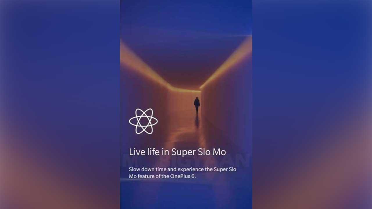 Super Slow mo OnePlus 6