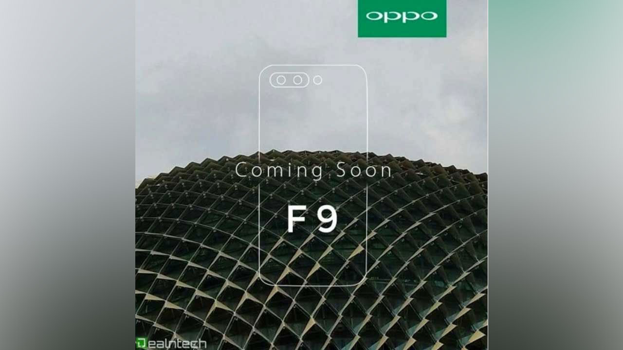 "OPPO F9 Will Screen with ""Water Drop"" Bangs"