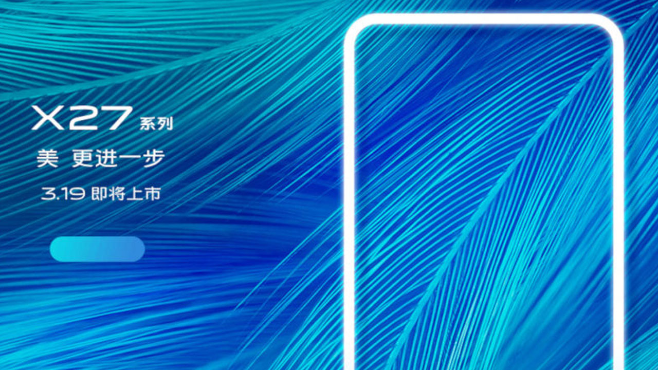 Vivo X27 Launches Mid-March, Has Camera Pop-up